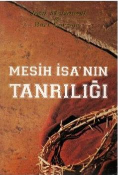 MESİH İSA'NIN TANRILIĞI